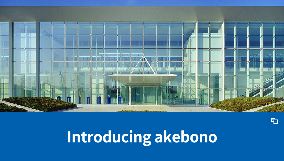 Introducing Akebono