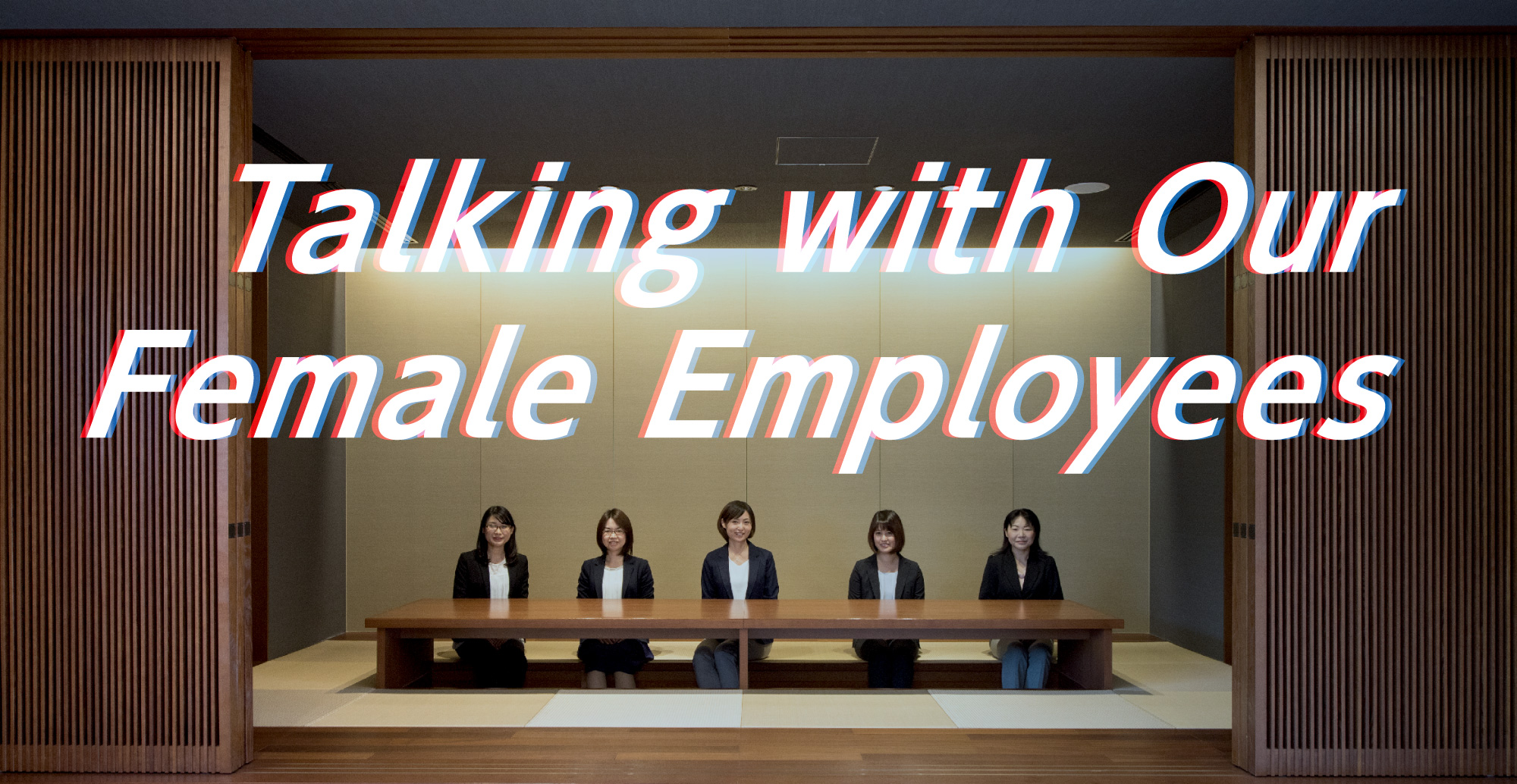 Talking with Our Female Employees